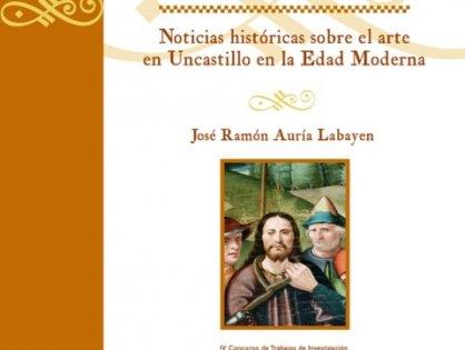 Noticias históricas sobre el Arte en Uncastillo en la Edad Moderna